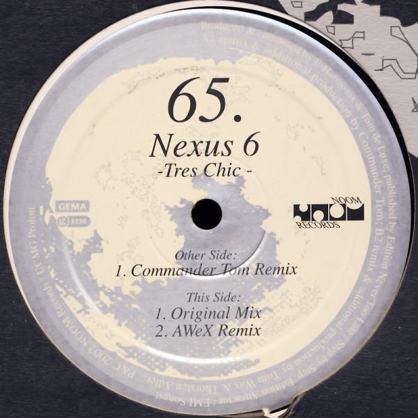 """Nexus 6 - Tres Chic [12"""" Maxi]"""