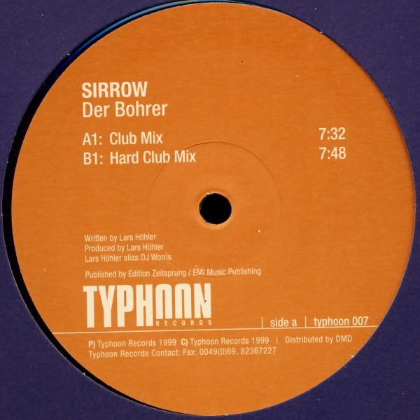 """Sirrow - Der Bohrer [12"""" Maxi]"""
