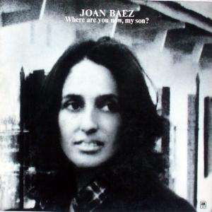 Baez, Joan - Where Are You Now, My Son? [LP]