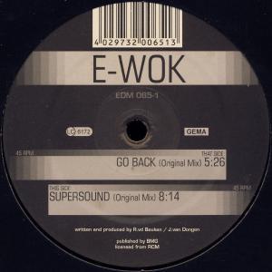 """E-Wok - Go Back / Supersound [12"""" Maxi]"""