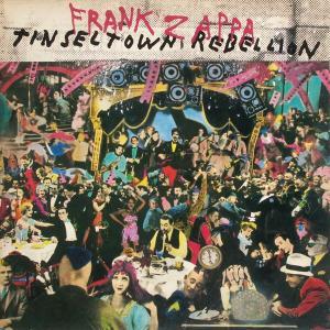 Zappa, Frank - Tinsel Town Rebellion [LP]