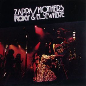 Zappa, Frank & Mothers Of Invention - Roxy & Elsewhere [LP]