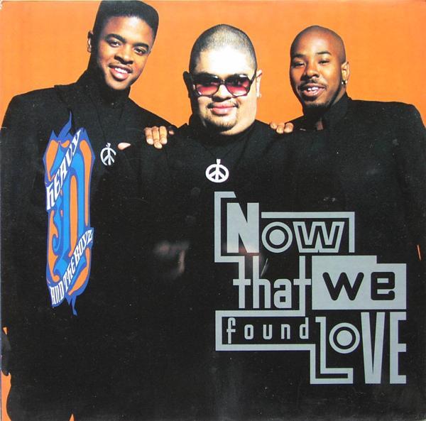 "Heavy D. & The Boyz - Now That We Found Love [12"" Maxi]"