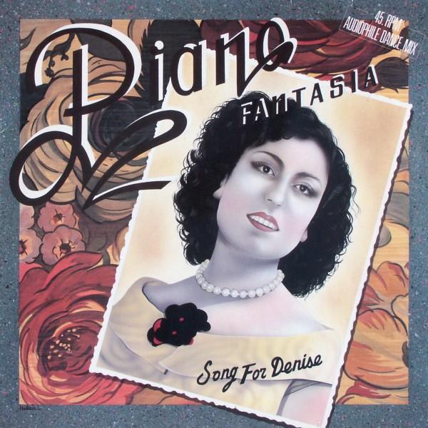 "Piano Fantasia - Song For Denise [12"" Maxi]"