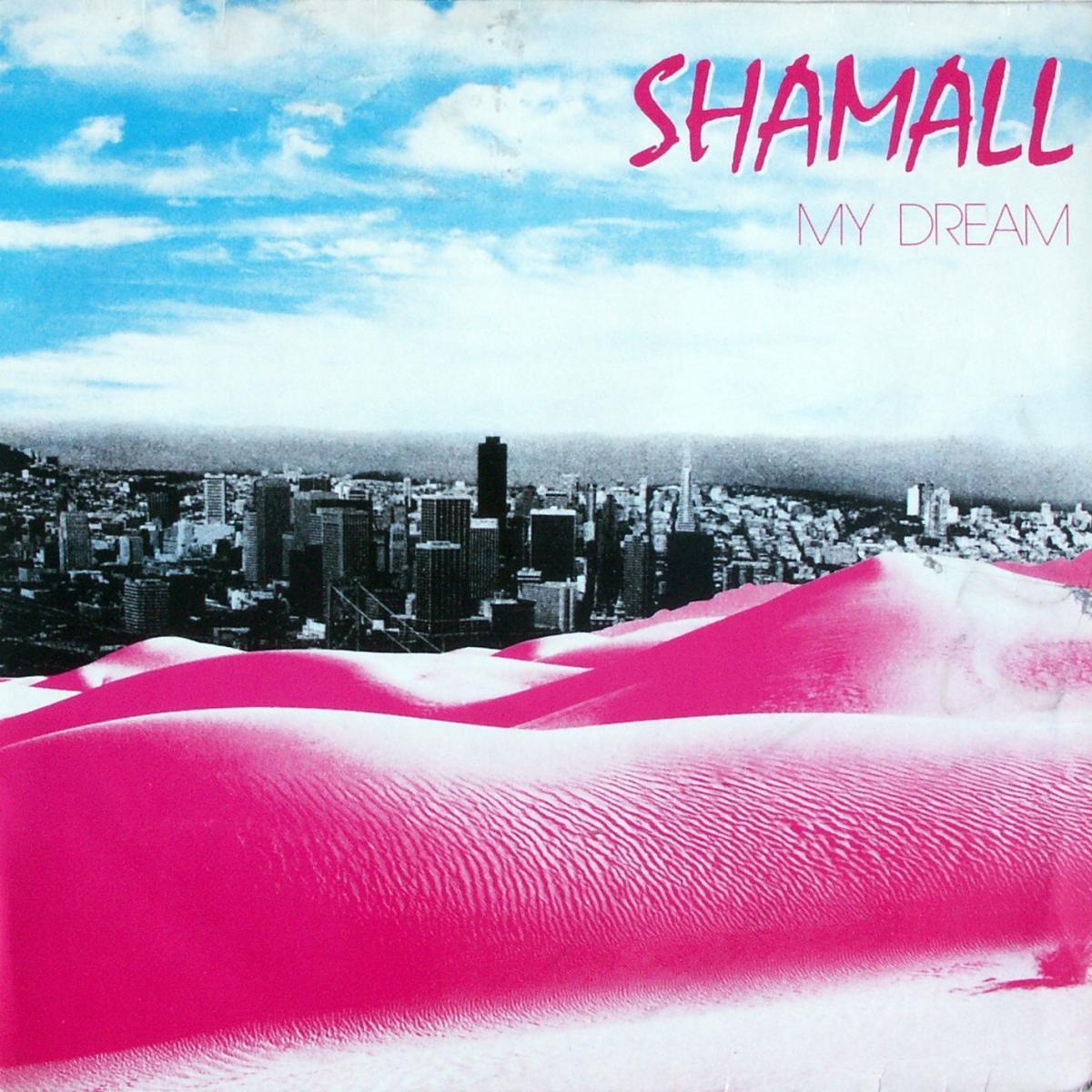 """Shamall - My Dream [12"""" Maxi]"""
