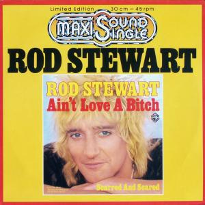 "Stewart, Rod - Ain't Love A Bitch [12"" Maxi]"