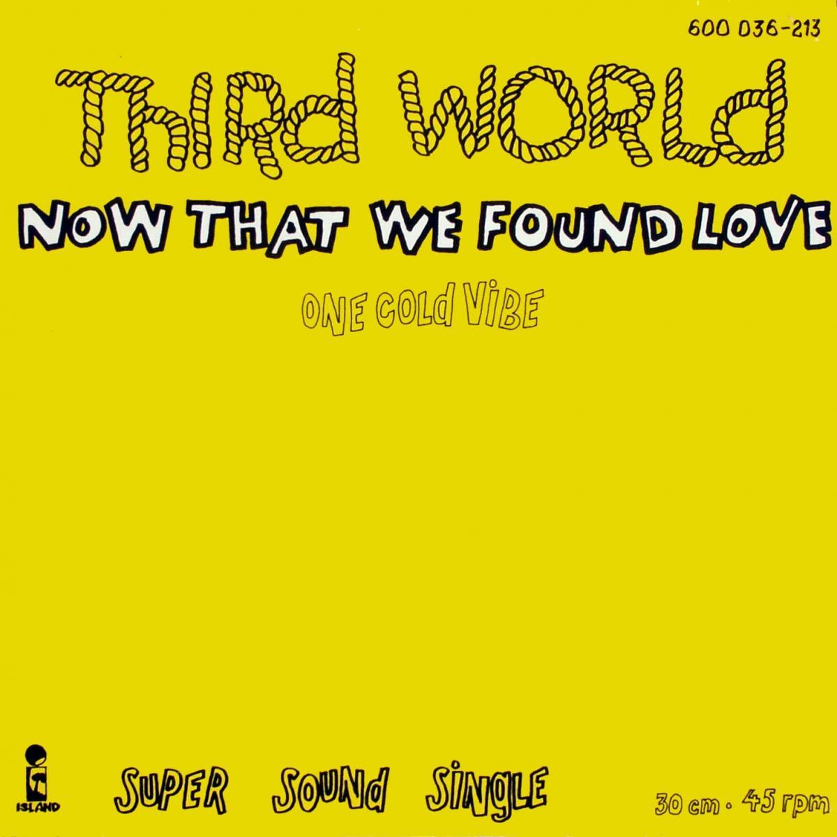 """Third World - Now That We Found Love [12"""" Maxi]"""