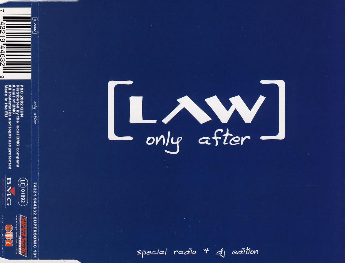 Law - Only After [CD-Single]