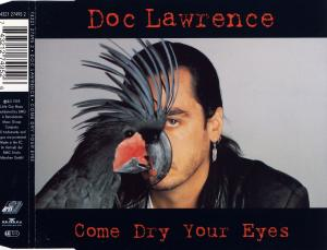 Doc Lawrence - Come Dry Your Eyes [CD-Single]