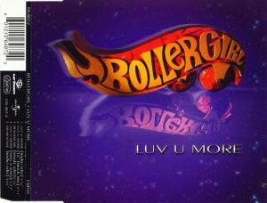 Rollergirl - Luv U More [CD-Single]