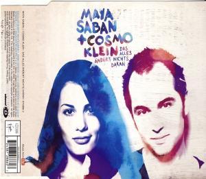 Saban, Maya & Cosmo Klein - Das Alles Ändert Nichts Daran [CD-Single]