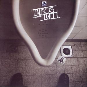 Turo's Tutti - Halbzeit [LP]