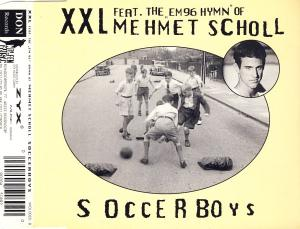 "XXL - Soccerboys (feat. The ""EM96 Hymn"" Of Mehmet Scholl) [CD-Single]"