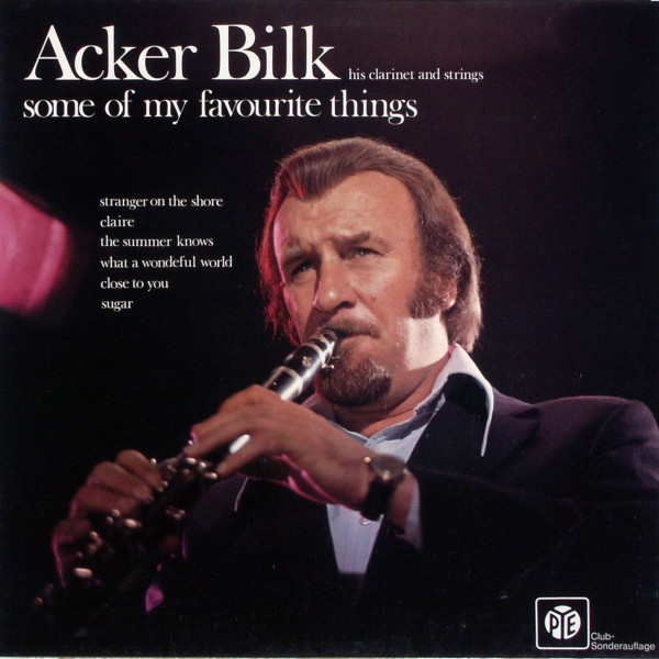 Bilk, Acker & His Clarinet & Strings - Some Of My Favourite Things [LP]