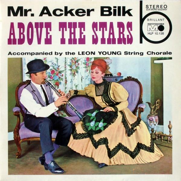 Bilk, Mr. Acker - Above The Stars [LP]