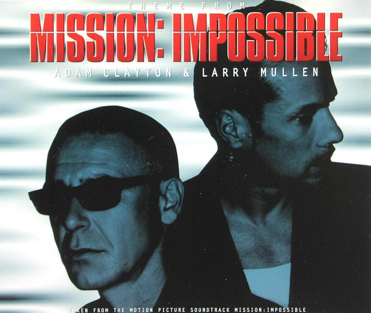 Clayton, Adam & Larry Mullen - Theme From Mission: Impossible [CD-Single]