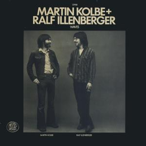 Kolbe, Martin & Ralf Illenberger - Waves [LP]
