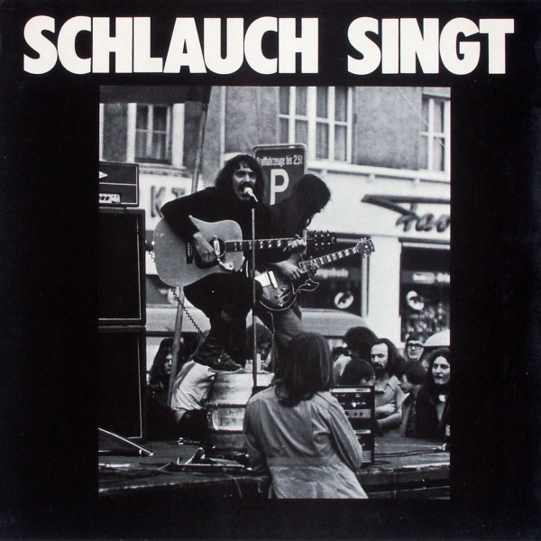 Schlauch - Schlauch Singt Lieder Im Spätkapitalismus [LP]