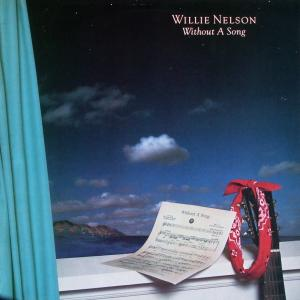 Nelson, Willie - Without A Song [LP]