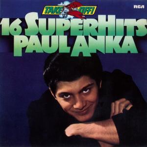 Anka, Paul - Takeoff - 16 Superhits [LP]