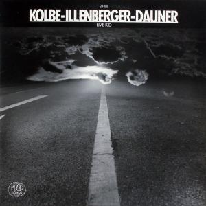 Kolbe - Illenberger - Dauner - Live KID [LP]