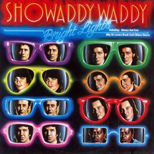 Showaddywaddy - Bright Lights [LP]