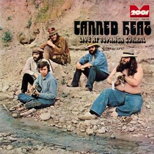 Canned Heat - Live At Topanga Corral [LP]