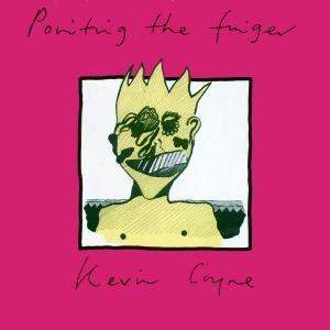 Coyne, Kevin - Pointing The Finger [LP]