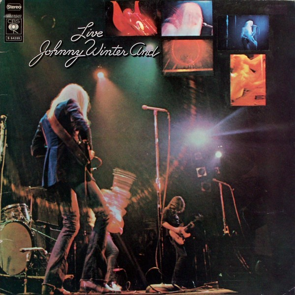 Winter, Johnny - Live Johnny Winter And [LP] 0