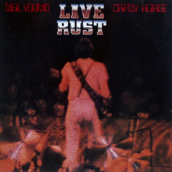 Young, Neil & Crazy Horse - Live Rust [LP] 0
