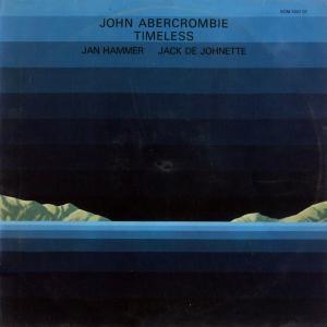 Abercrombie, John - Timeless [LP]
