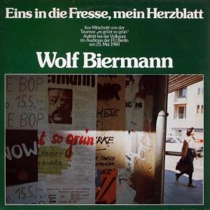 Biermann, Wolf - Eins In Die Fresse, Mein Herzblatt [LP]