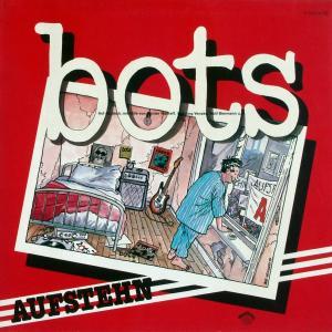 Bots - Aufstehn [LP]