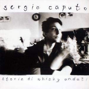 Caputo, Sergio - Storie Di Whisky Andati [LP]