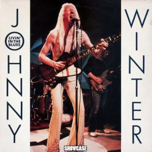 Winter, Johnny - Livin' In The Blues [LP]