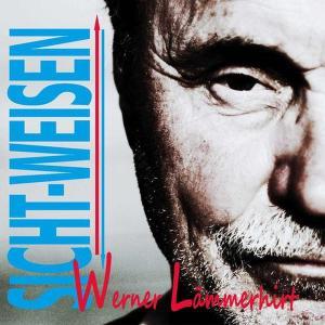 Lämmerhirt, Werner - Sicht-Weisen [CD]