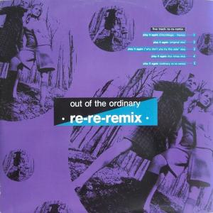 """Out Of The Ordinary - Play It Again Re-Re-Remix [12"""" Maxi]"""
