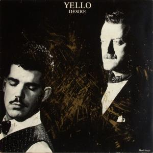 "Yello - Desire/ Oh Yeah [12"" Maxi]"