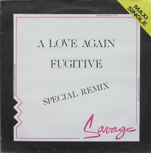 """Savage - A Love Again/ Fugitive [12"""" Maxi]"""