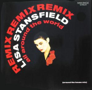 """Stansfield, Lisa - All Around The World Remix [12"""" Maxi]"""
