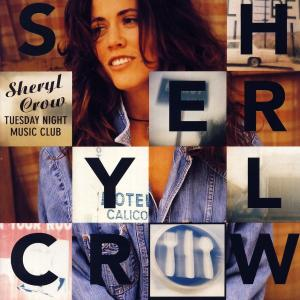 Crow, Sheryl - Tuesday Night Music Club [CD]