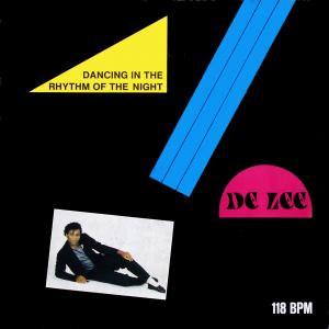 """De Lee - Dancing In The Rhythm Of The Night [12"""" Maxi]"""