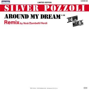 "Silver Pozzoli - Around My Dream Remix [12"" Maxi]"