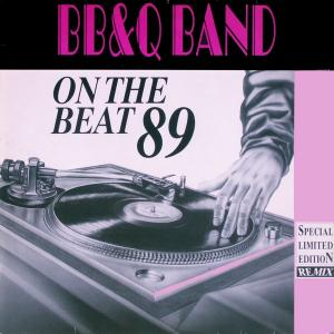 "BB & Q Band - On The Beat '89 [12"" Maxi]"