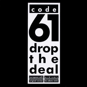 "Code 61 - Drop The Deal [12"" Maxi]"