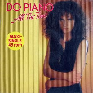"Do Piano - All The Time [12"" Maxi]"