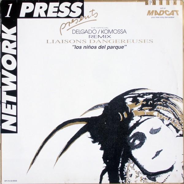 """Liaisons Dangereuses - Los Niños Del Parque Delgado/Komossa Remix [12"""" Maxi] 0"""