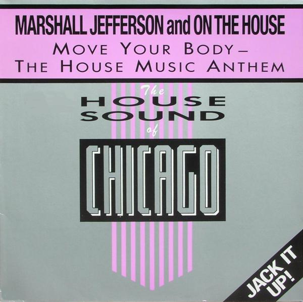 "Marshall Jefferson - Move Your Body- The House Music Antheme [12"" Maxi] 0"