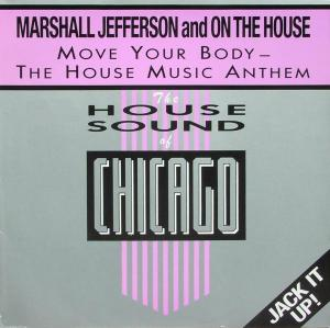 "Marshall Jefferson - Move Your Body- The House Music Antheme [12"" Maxi]"
