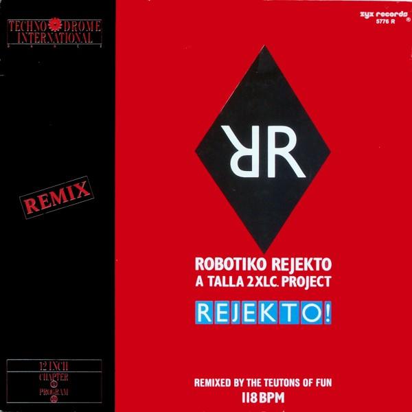 "Robotiko Rejekto - Rejekto Remix [12"" Maxi] 0"